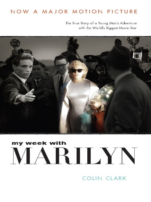 Title details for My Week with Marilyn by Colin Clark - Available
