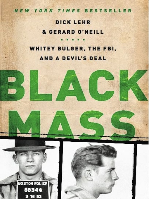 Title details for Black Mass by Dick Lehr - Wait list