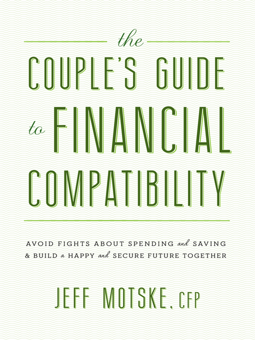 Title details for The Couple's Guide to Financial Compatibility by Jeff Motske - Wait list