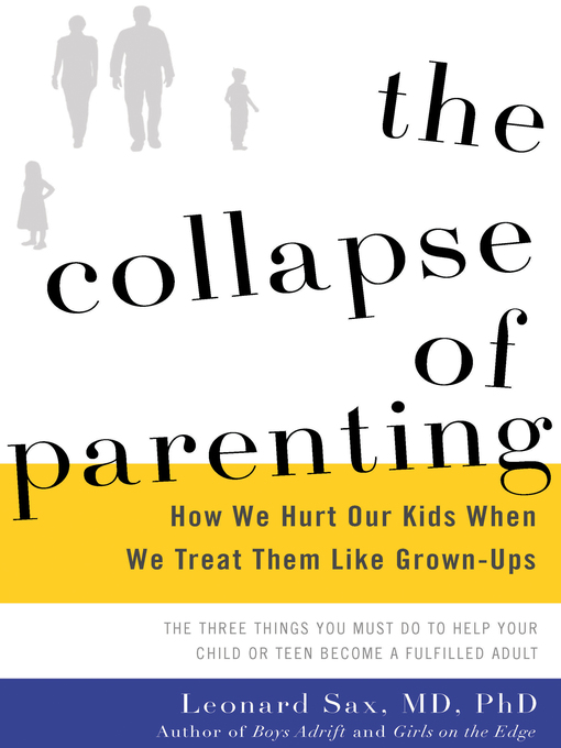 Title details for The Collapse of Parenting by Leonard Sax - Available