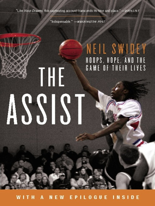 Title details for The Assist by Neil Swidey - Available