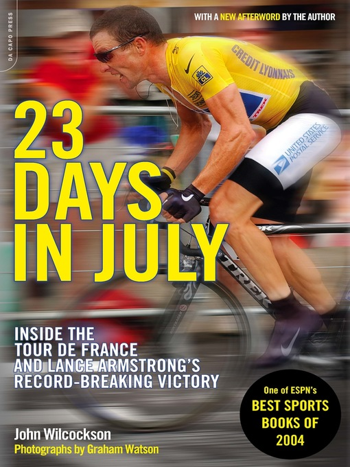 Title details for 23 Days in July by John Wilcockson - Available