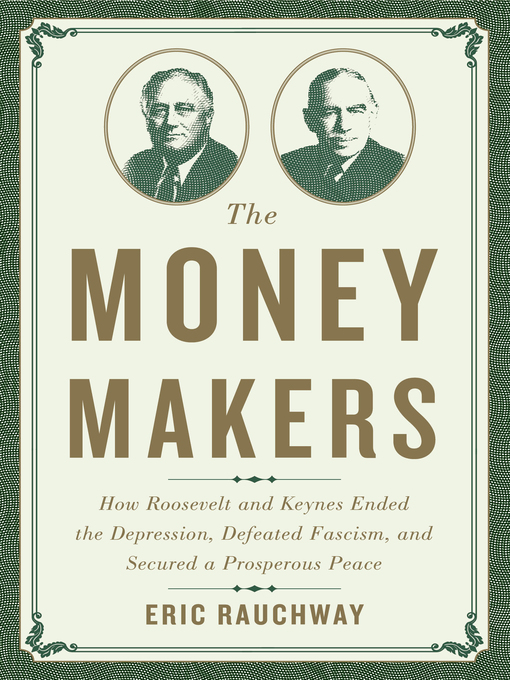 Title details for The Money Makers by Eric Rauchway - Available