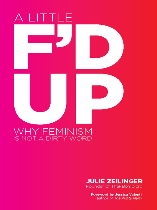 Title details for A Little F'd Up by Julie Zeilinger - Available