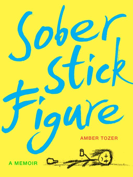 Title details for Sober Stick Figure by Amber Tozer - Available