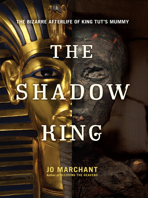 Title details for The Shadow King by Jo Marchant - Available