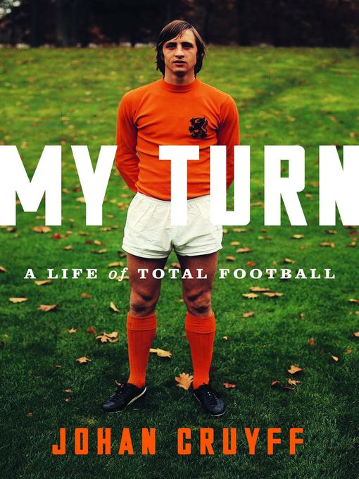 Title details for My Turn by Johan Cruyff - Wait list