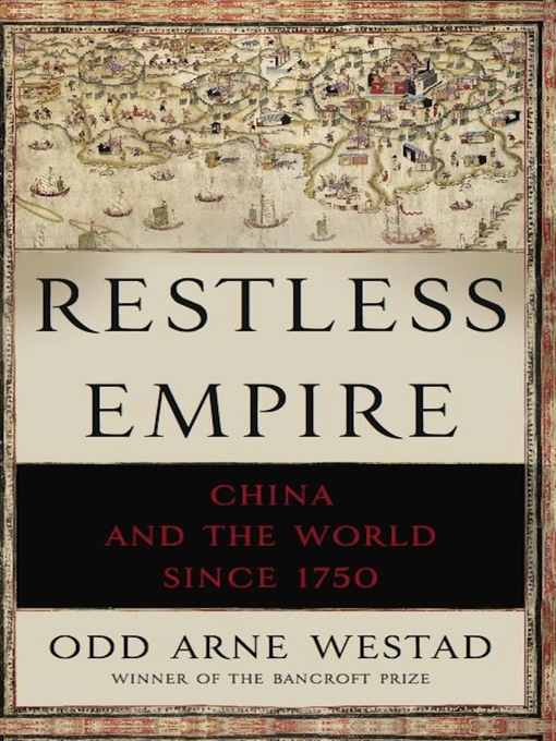 Title details for Restless Empire by Odd Arne Westad - Available