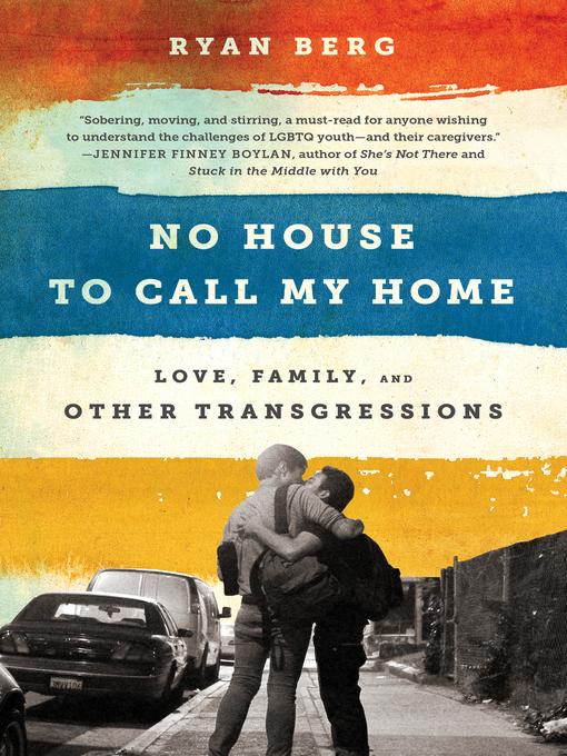 Title details for No House to Call My Home by Ryan Berg - Available