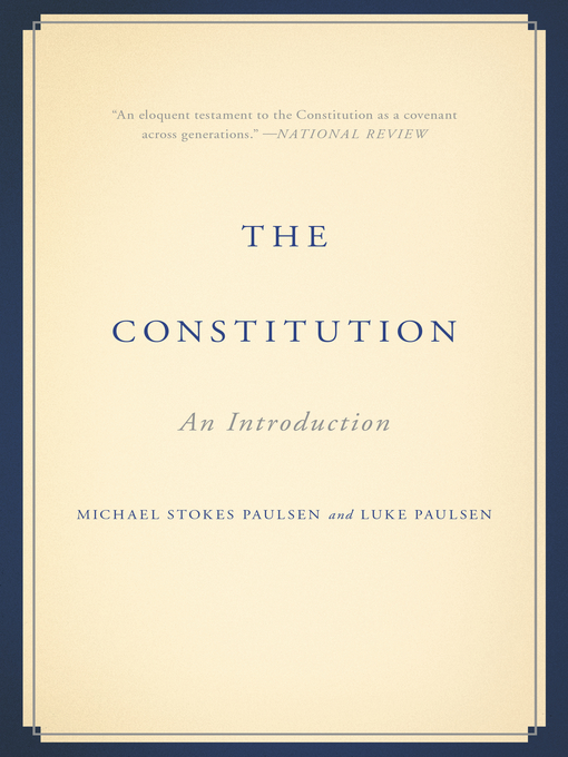 Title details for The Constitution by Michael Stokes Paulsen - Wait list