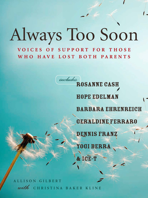 Title details for Always Too Soon by Allison Gilbert - Available
