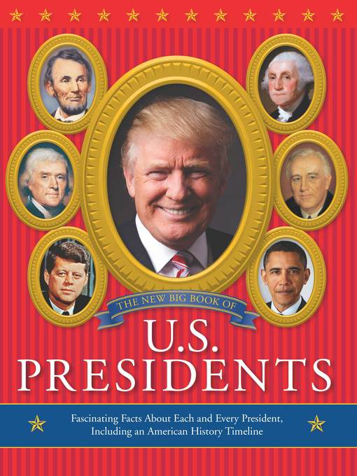 Title details for The New Big Book of U.S. Presidents by Running Press - Wait list