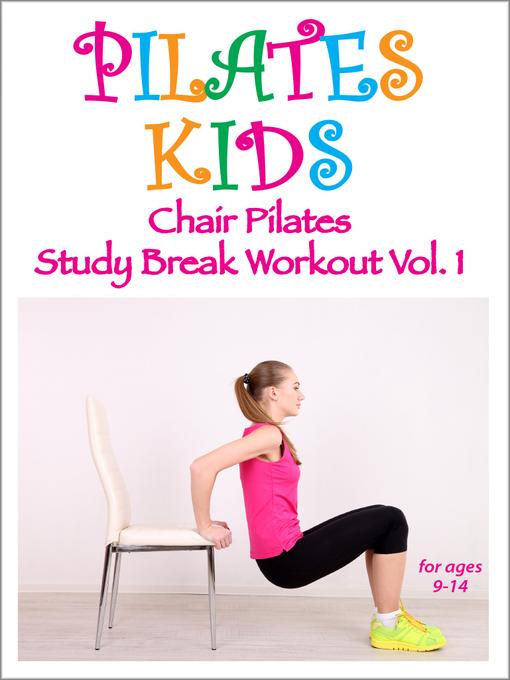Incredible Pilates Kids Chair Pilates Study Break Workout Volume 1 Unemploymentrelief Wooden Chair Designs For Living Room Unemploymentrelieforg