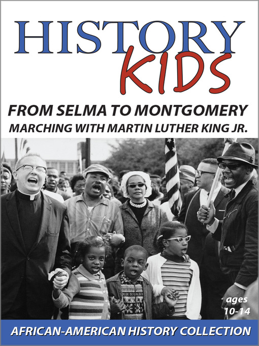 Title details for History Kids: From Selma to Montgomery by Fred Gallo - Available