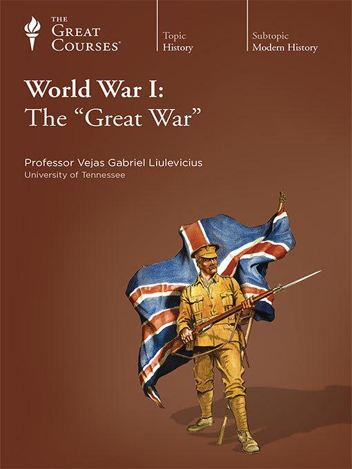 Title details for World War I by Vejas Gabriel Liulevicius - Wait list