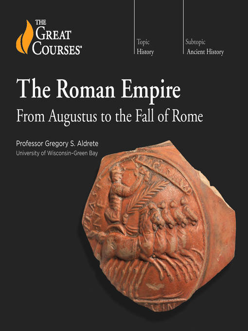 Title details for The Roman Empire by Gregory S. Aldrete - Available