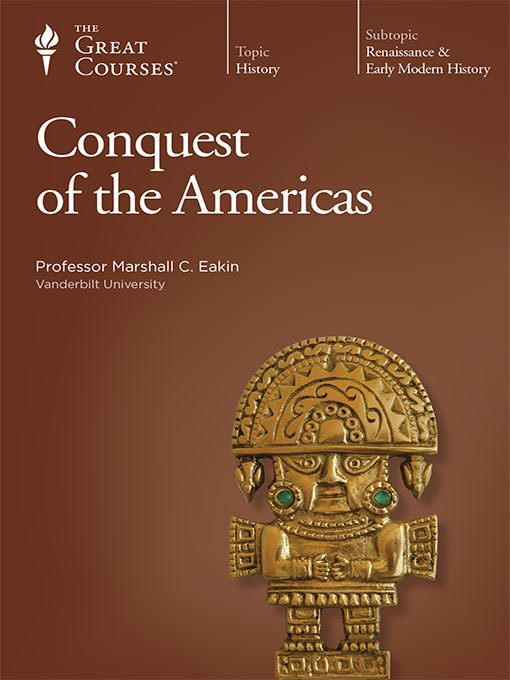 Title details for Conquest of the Americas by Marshall Eakin - Available