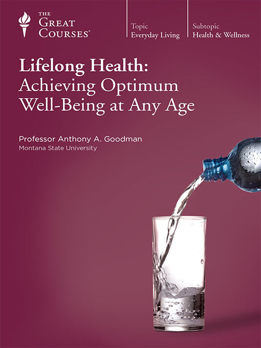 Title details for Lifelong Health by Anthony A. Goodman - Available