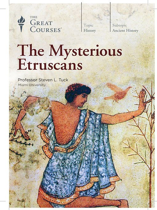 Title details for The Mysterious Etruscans by Steven Tuck - Available