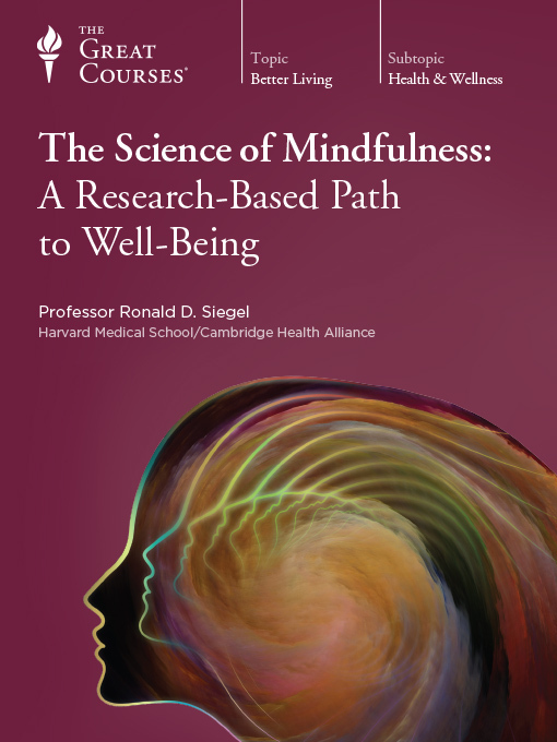 Title details for The Science of Mindfulness by Ronald D. Siegel - Available