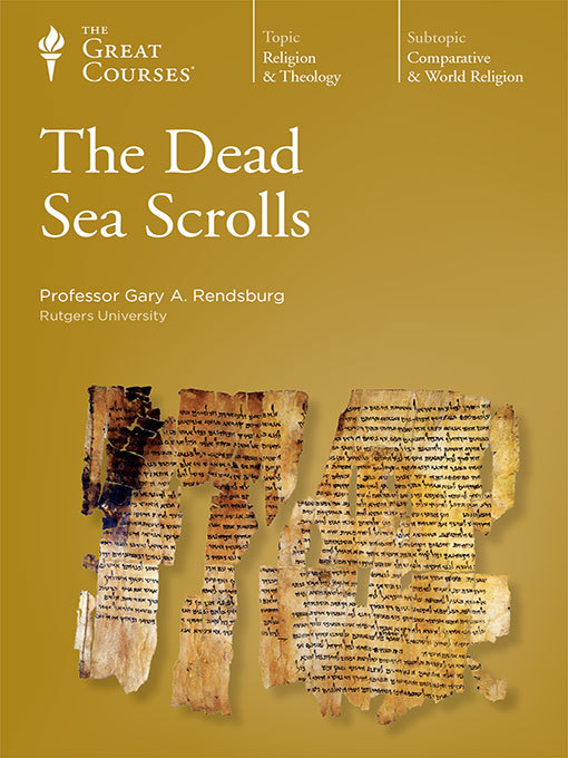 Title details for The Dead Sea Scrolls by Gary A. Rendsburg - Wait list