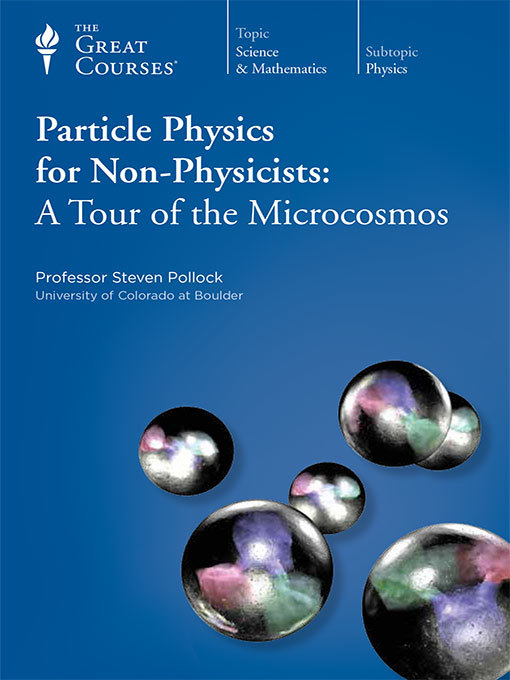 Title details for Particle Physics for Non-Physicists by Steven Pollock - Wait list