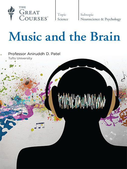Title details for Music and the Brain by Aniruddh D. Patel - Available