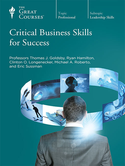 Title details for Critical Business Skills for Success by Michael Roberto - Available