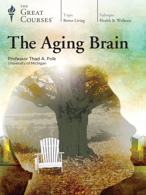 Title details for The Aging Brain by Thad A. Polk - Available