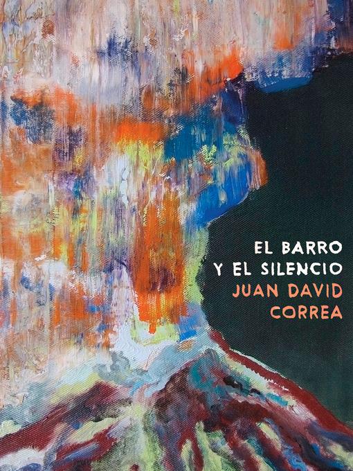Cover of El barro y el silencio
