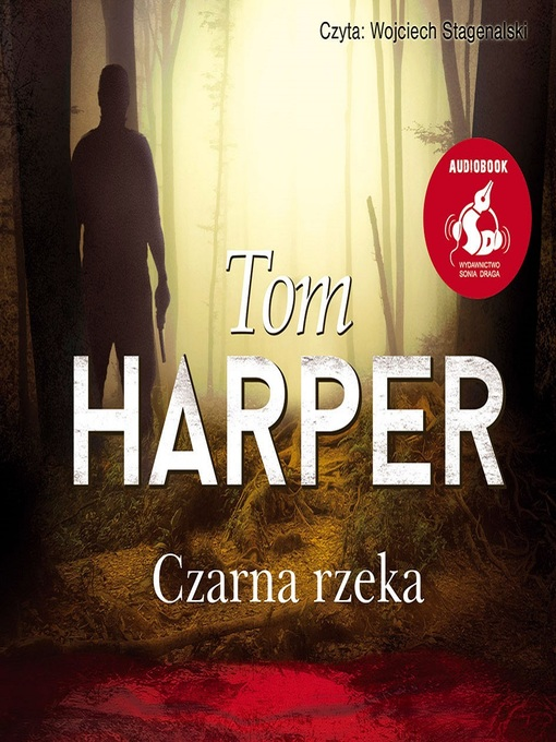 Title details for Czarna rzeka by Tom Harper - Available