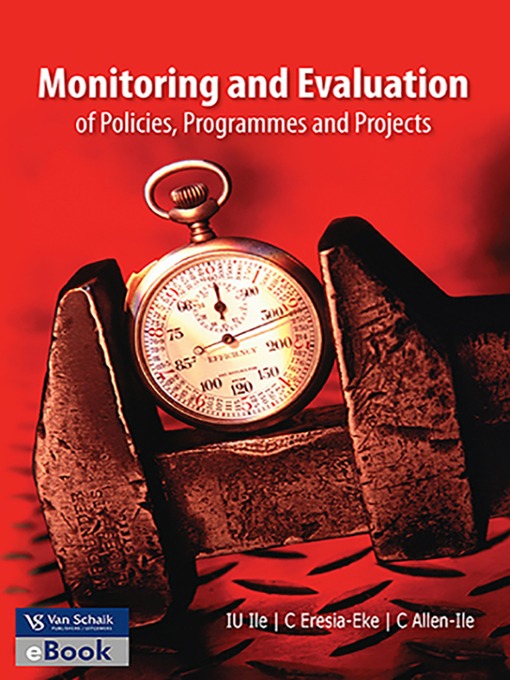 Title details for Monitoring and Evaluation of Policies, Programmes and Projects by I. U. Ile - Available