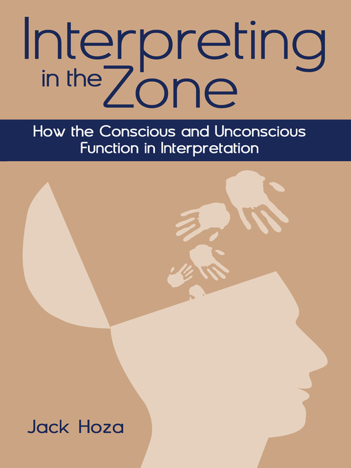 Title details for Interpreting in the Zone by Jack Hoza - Available