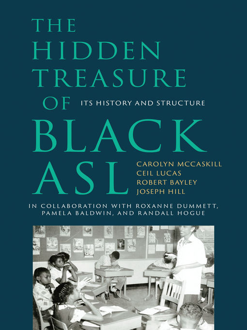 Title details for The Hidden Treasure of Black ASL by Carolyn McCaskill - Available