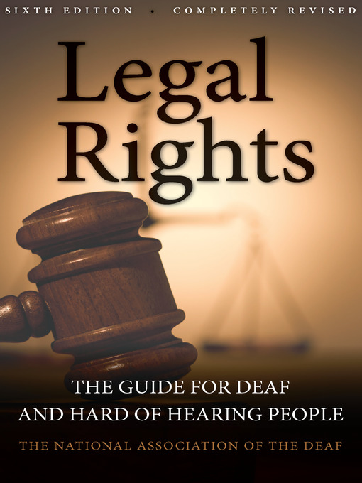 Title details for Legal Rights by National Association of the Deaf - Available
