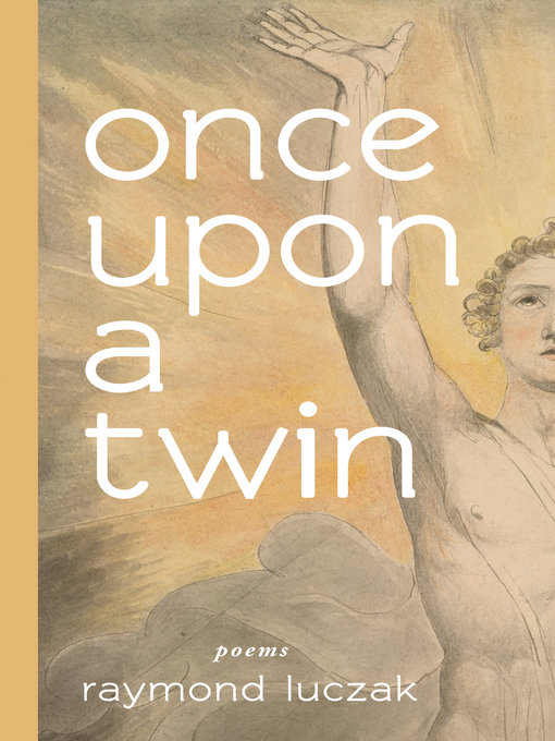 Title details for once upon a twin by Raymond Luczak - Available
