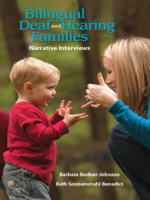 Title details for Bilingual Deaf and Hearing Families by Barbara Bodner-Johnson - Available