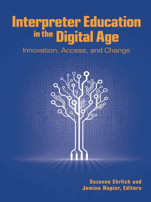 Title details for Interpreter Education in the Digital Age by Suzanne Ehrlich - Available
