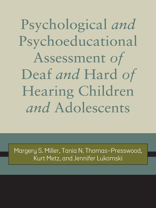 Title details for Psychological and Psychoeducational Assessment of Deaf and Hard of Hearing Children and Adolescents by Margery S. Miller - Available