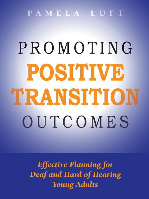 Title details for Promoting Positive Transition Outcomes by Pamela Luft - Available