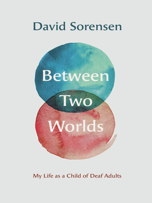 Title details for Between Two Worlds by David Sorensen - Available