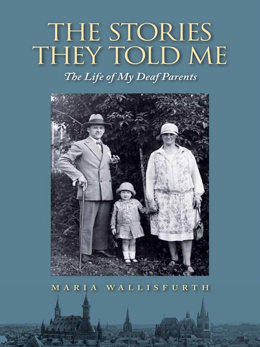 Title details for The Stories They Told Me by Maria Wallisfurth - Available
