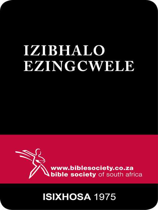 Title details for IziBhalo Ezingcwele, 1975 Version by Bible Society of South Africa - Available