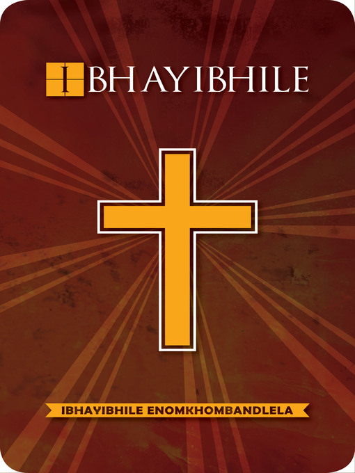 Title details for IBhayibhile enomkhombandlela, 1996 Translation by Bible Society of South Africa - Available