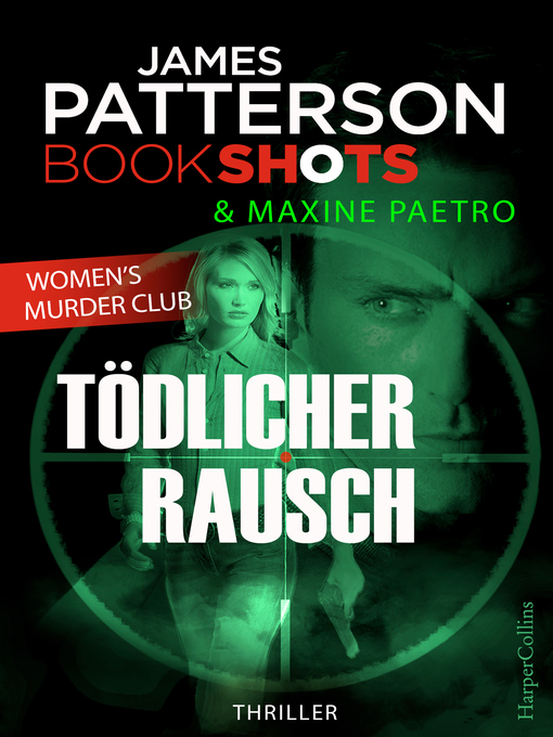 Title details for Tödlicher Rausch by James Patterson - Available