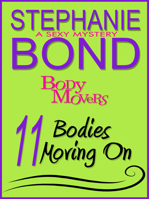 Title details for 11 Bodies Moving On by Stephanie Bond - Available