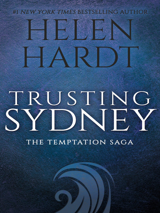 Title details for Trusting Sydney by Helen Hardt - Available