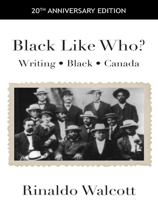 Title details for Black Like Who? by Rinaldo Walcott - Available