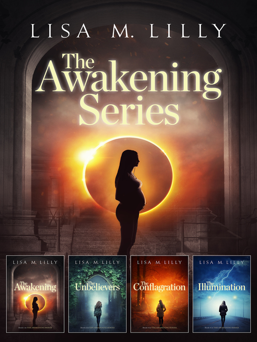 Title details for The Awakening Series Complete Supernatural Thriller Box Set by Lisa M. Lilly - Available