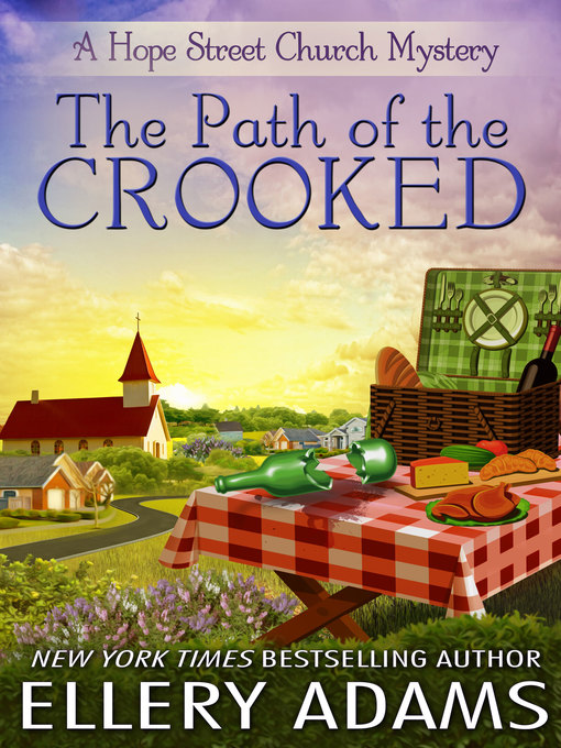 Title details for The Path of the Crooked by Ellery Adams - Wait list
